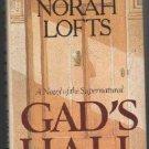 Norah Lofts GAD'S HALL Suspense Gothic Fiction Book