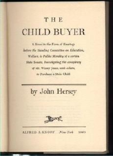 John Hersey THE CHILD BUYER HCDJ odd SciFi Fantasy book