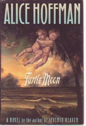 TURTLE MOON by Alice Hoffman hcdj book