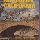 TRAVEL GUIDE NORTHERN CALIFORNIA Carmel Gold Rush Towns