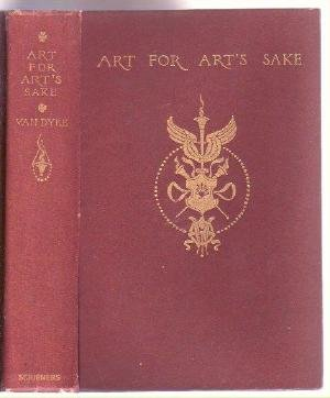 VAN DYKE Art for Arts Sake 1904 Fine Arts Paintings