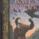 THE RAVEN WARRIOR THE TALES OF GUINEVERE by Alice Borchardt