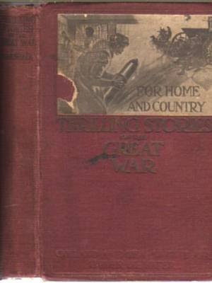 WWI Thrilling Eyewitness Stories Military Warfare Atrocities of War