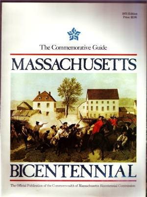 MASSACHUSETTS MA 1975 Guide Book Bicentennial History