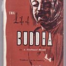 LIFE OF BUDDHA Meditation Eastern Religion Mysticism Book