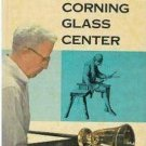 CORNING GLASS WORKS CENTER Book 1958 Corning New York