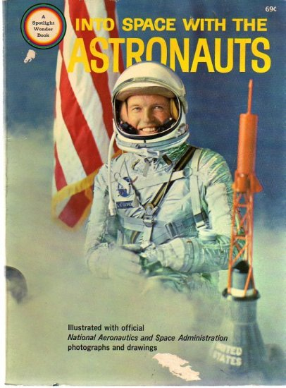 Into Space with the Astronauts NASA Wonder Book