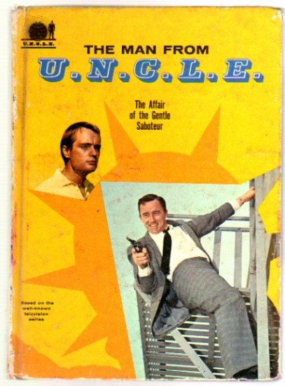 The Man from U.N.C.L.E. Whitman Series Affair of the Gentle Saboteur