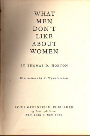 What Men Don't Like About Women 1945 Book What Men Want