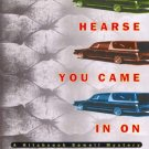 The Hearse You Came In On by Tim Cockey ISBN 0786865709