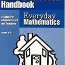 Everyday Mathematics Home Connection Handbook Guide for Administrators and Teachers Grade K-6