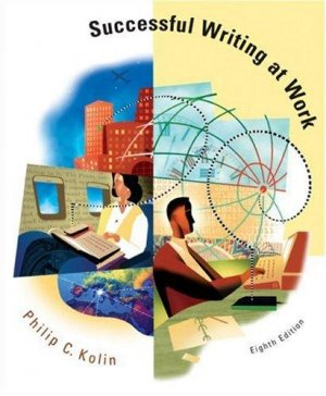 Successful Writing at Work 8th Ed Philip C. Kolin Instructors Copy 0618693963 978-0618693962