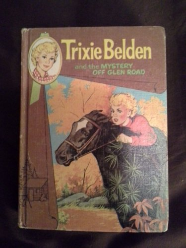 Trixie Belden Book #5 Mystery Off Glen Road