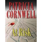 Patricia Cornwell : At Risk