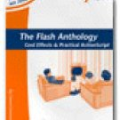 The Flash Anthology: Cool Effects & Practical ActionScript