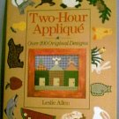 Two-Hour Applique Hardback Book from Leslie Allen