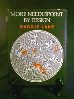 More Needlepoint by Design Book by M Lane