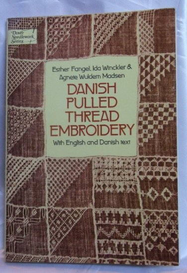 Danish Pulled Thread Embroidery by E. Fangel