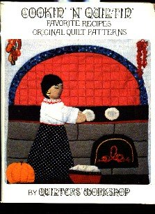 Cookin 'N' Quiltin Recipes & Patterns Book