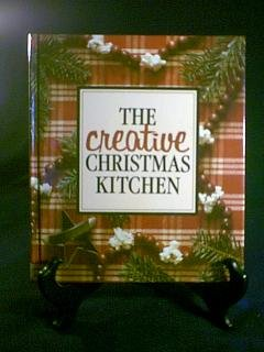 Leisure Arts The Creative Christmas Kitchen Book
