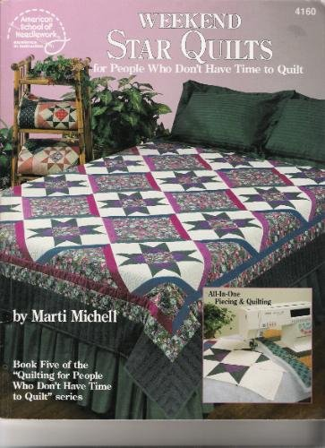 Weekend Star Quilts Book by Marti Michell