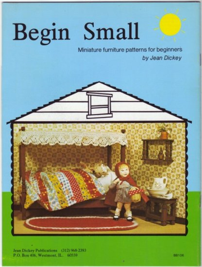 Begin Small Miniature Furniture Patterns by Jean Dickey