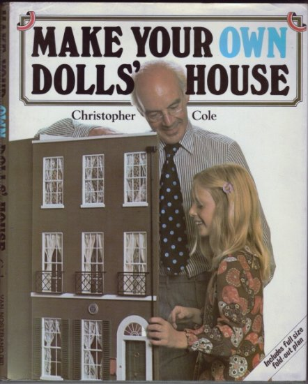 Make your Own Dolls House by Christopher Cole