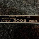 HONDA CRF-50F 2005 MODEL TAG HONDA MOTOR CO., LTD. DECALS