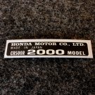 HONDA CR-500R 2000 MODEL TAG HONDA MOTOR CO., LTD. DECALS