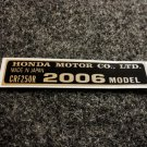 HONDA CRF-250R 2006 MODEL TAG HONDA MOTOR CO., LTD. DECALS