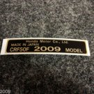 HONDA CRF-50F 2009 MODEL TAG HONDA MOTOR CO., LTD. DECALS