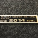 HONDA CRF-450X 2014 MODEL TAG HONDA MOTOR CO., LTD. DECAL