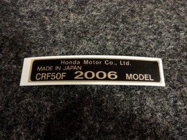 HONDA CRF-50F 2006 MODEL TAG HONDA MOTOR CO., LTD. DECALS