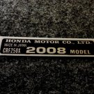 HONDA CRF-250X 2008 MODEL TAG HONDA MOTOR CO., LTD. DECAL