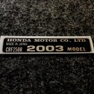 HONDA CRF-250R 2003 MODEL TAG HONDA MOTOR CO., LTD. DECALS