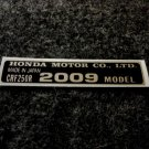 HONDA CRF-250R 2009 MODEL TAG HONDA MOTOR CO., LTD. DECAL