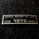 HONDA CR-250M 1975 MODEL TAG HONDA MOTOR CO., LTD. DECALS