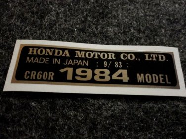 HONDA CR-60R 1984 MODEL TAG HONDA MOTOR CO., LTD. DECALS