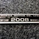 HONDA CRF-150R 2008 MODEL TAG HONDA MOTOR CO., LTD. DECAL