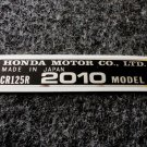 HONDA CR-125R 2010 MODEL TAG HONDA MOTOR CO., LTD. DECALS