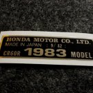 HONDA CR-60R 1983 MODEL TAG HONDA MOTOR CO., LTD. DECALS