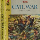 A Short History Of The Civil War[Ordeal By Fire]~Fletcher Pratt 1956 Grant,Davis,Sherman,Lee,Lincoln