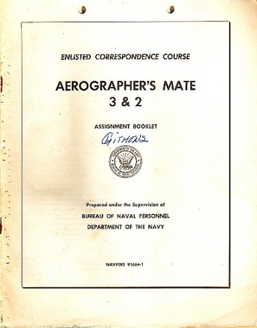 Aerographer's Mate 3 & 2 Navpers 91664-1 Enlisted Correspondence Course-Bureau Naval Personnel Navy