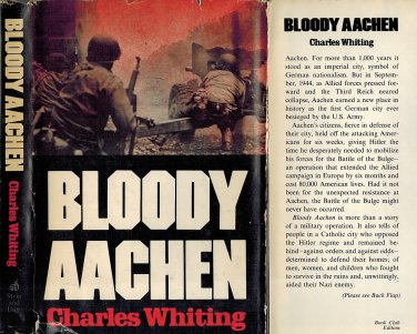 Bloody Aachen by Charles Whiting Hardback 1976 Illustrated WWII World War II German Hitler Vintage