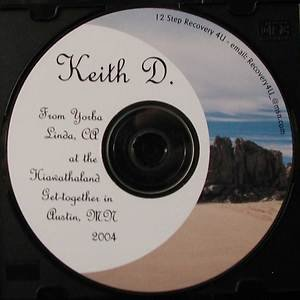 """Keith D. """"When I had my 1st drink an alcoholic was born"""" Alcoholics Anonymous CD"""