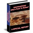 DropShipping - EBay's Road To Riches