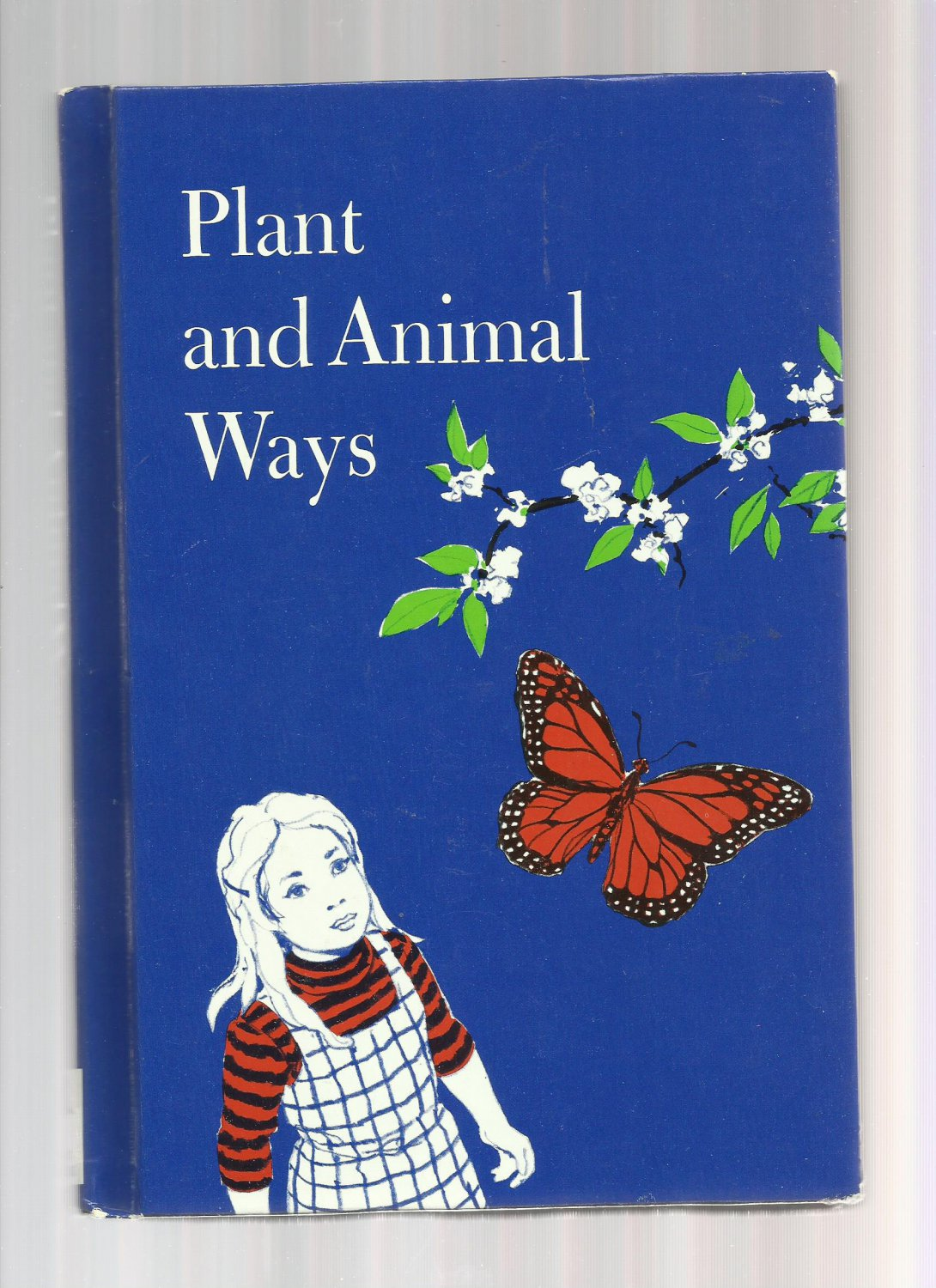 Vintage Children's Science Book - PLANT AND ANIMAL WAYS 1978