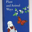 Plant and Animal Ways, 1978 A Vintage Science Children's Book