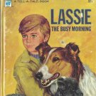 Lassie The Busy Morning, 1973 A Vintage Whitman Tell-A-Tale Children's Book