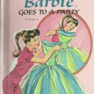 Vintage Children's Easy Reader Book - BARBIE GOES TO A PARTY 1964